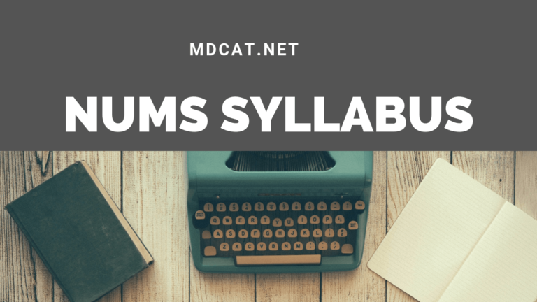 NUMS Syllabus 2021 [With NUMS MCQs]